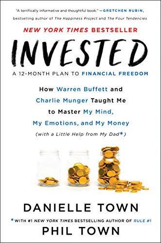 9780062672650: Invested: How Warren Buffett and Charlie Munger Taught Me to Master My Mind, My Emotions, and My Money (with a Little Help from My Dad)