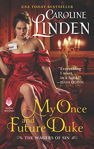 My Once and Future Duke: The Wagers of Sin: Caroline Linden