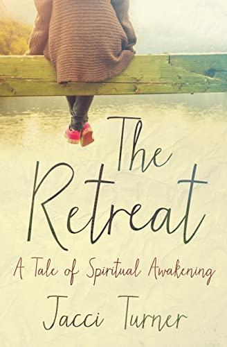 9780062674647: Retreat, The: A Tale of Spiritual Awakening