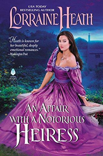 Affair with a Notorious Heiress, An: Lorraine Heath