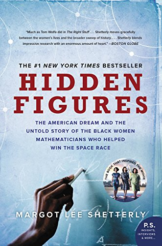 9780062677280: Hidden Figures: The American Dream and the Untold Story of the Black Women Mathematicians Who Helped Win the Space Race