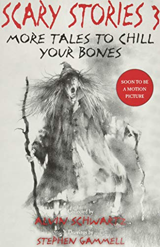 9780062682871: Scary Stories 3: More Tales to Chill Your Bones