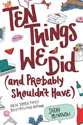 9780062683038: Ten Things We Did (and Probably Shouldn't Have)