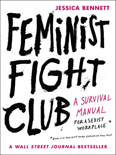 9780062689030: Feminist Fight Club: A Survival Manual for a Sexist Workplace
