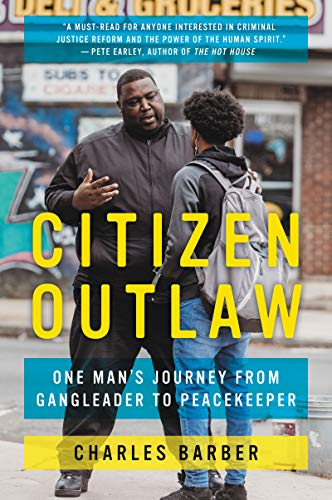 9780062692856: Citizen Outlaw: One Man's Journey from Gangleader to Peacekeeper