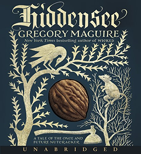 Book Cover: Hiddensee CD: A Tale of the Once and Future Nutcracker
