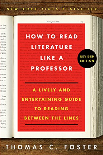 9780062696854: How to Read Literature Like a Professor: A Lively and Entertaining Guide to Reading Between the Lines