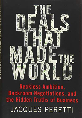 The Deals That Made the World: Reckless: Jacques Peretti