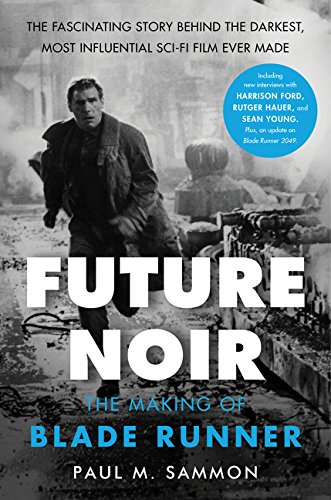 9780062699466: Future Noir Revised & Updated Edition: The Making of Blade Runner