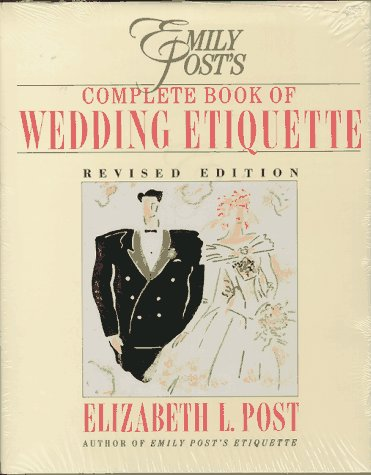 9780062700056: Emily Post's Complete Book of Wedding Etiquette Including Planner: Emily Post's Wedding Planner