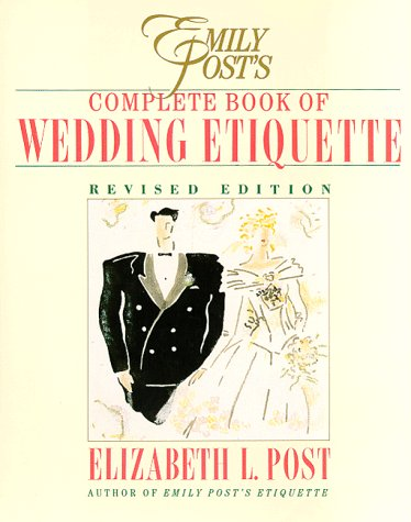 9780062700063: Emily Post's Complete Book of Wedding Etiquette