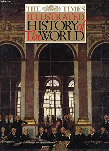 9780062700100: The Times Illustrated History of the World