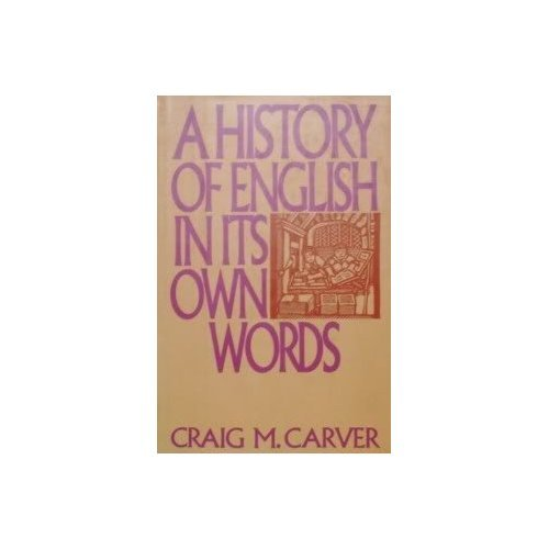 9780062700131: A history of English in its own words