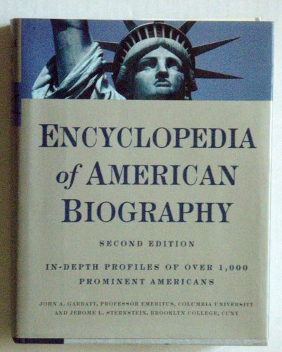 9780062700179: Encyclopedia of American Biography: In-Depth Profiles of Over 1,000 Prominent Americans [2nd Edition]