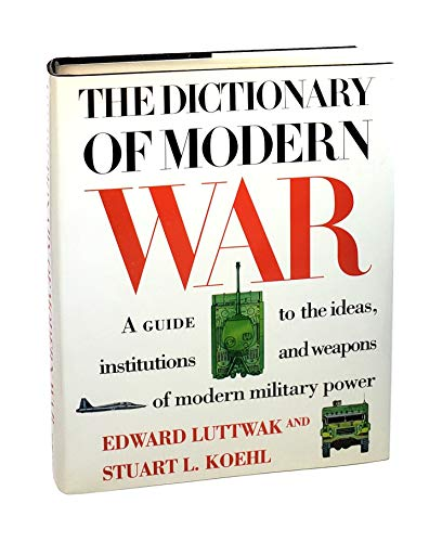 9780062700216: The Dictionary of Modern War