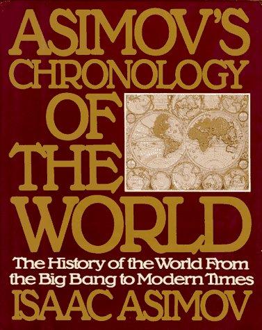 9780062700360: Asimov's Chronology of the World