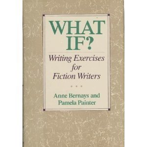 9780062700384: What if?: Writing exercises for fiction writers
