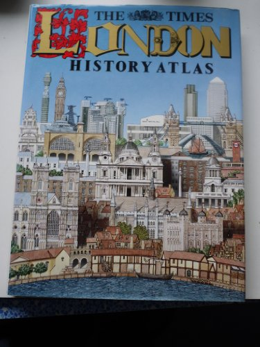 9780062700421: The Times London History Atlas