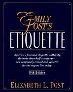 9780062700476: Emily Post's Etiquette
