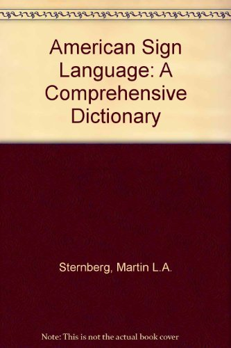 9780062700520: American Sign Language: A Comprehensive Dictionary