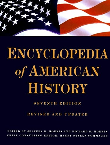 9780062700551: Encyclopedia of American History: Seventh Edition