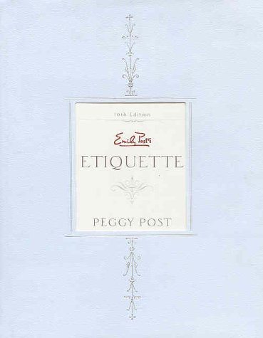 9780062700780: Emily Post's Etiquette (16th Edition)