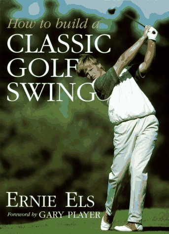 9780062700889: How To Build a Classic Golf Swing