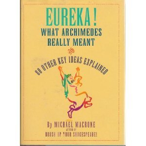 9780062700964: Eureka!: What Archimedes Really Meant and 80 Other Key Ideas Explained