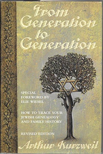From Generation to Generation : How to Trace Your Jewish Genealogy and Family History: Kurzweil, ...