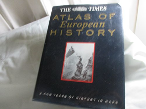9780062701015: The Times Atlas of European History