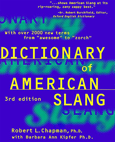 9780062701077: The Dictionary of American Slang