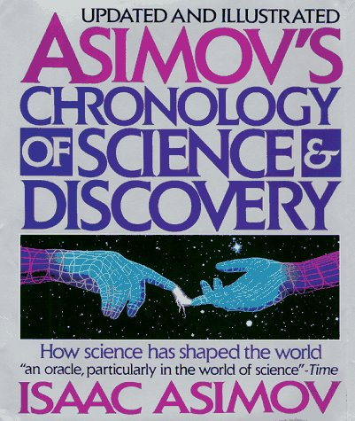 9780062701138: Asimov's Chronology of Science & Discovery: Updated and Illustrated