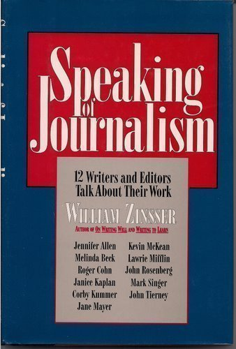 9780062701152: Speaking of Journalism: Twelve Writers and Editors Talk About Their Work
