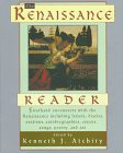 The Renaissance Reader (Reader Series): Atchity, Kenneth J.