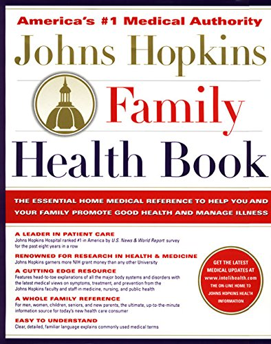 9780062701497: The Johns Hopkins Family Health Book: The Essential Home Medical Reference to Help You and Your Family Promote Good Health and Manage Illness