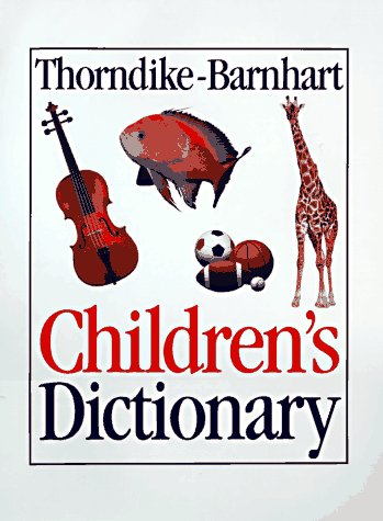 9780062701626: Thorndike-Barnhart Children's Dictionary