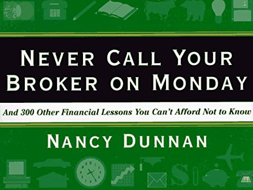 9780062701640: Never Call Your Broker on Monday