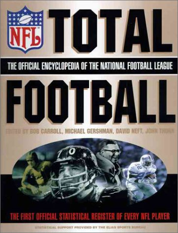 9780062701701: Total Football: The Official Encyclopedia of the National Football League (1st ed)