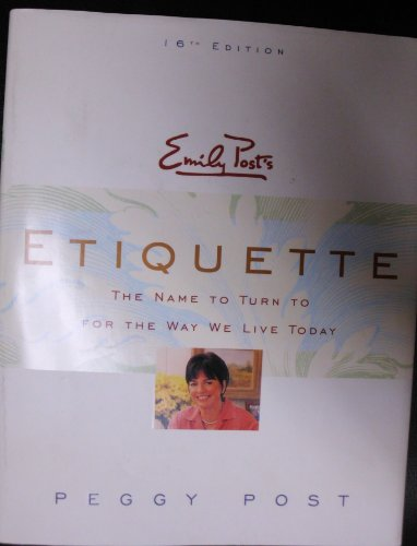 Emily Post's Etiquette (0062701754) by Emily Post; Peggy Post