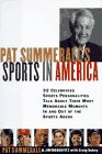 9780062701862: Pat Summerall's Sports in America: 32 Celebrated Sports Personalities Talk About Their Most Memorable Moments in and Out of the Sports Arena