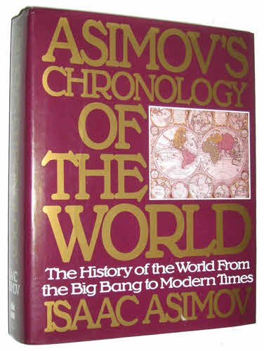 9780062701886: Asimov's Chronology of the World
