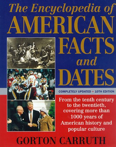 9780062701923: The Encyclopedia of American Facts and Dates (Encyclopedia of American Facts & Dates)