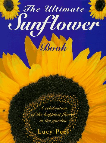 9780062702128: The Ultimate Sunflower Book