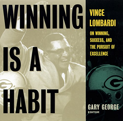 9780062702159: Winning Is A Habit: Vince Lombardi on Winning, Success, and the Pursuit of Excellence