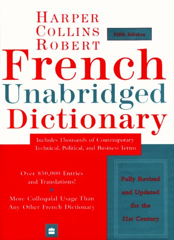 9780062708168: HarperCollins Robert French Unabridged Dictionary: English-French, French-English (Harpercollins Unabridged Dictionaries)