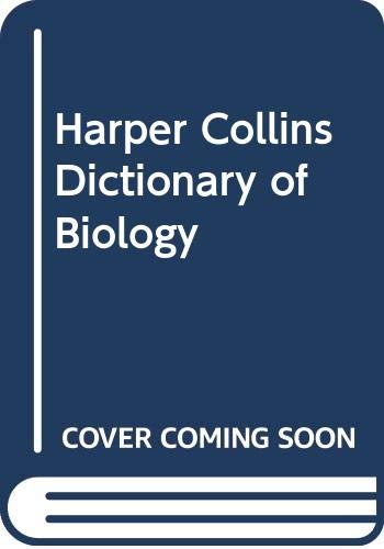 9780062715036: Harper Collins Dictionary of Biology