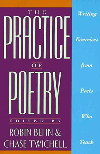 9780062715074: [The Practice of Poetry: Writing Exercises from Poets Who Teach] (By: Robin Behn) [published: September, 1992]
