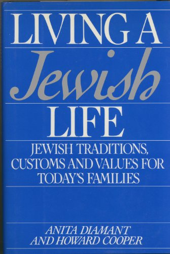 9780062715081: Living a Jewish Life: A Guide for Starting- Learning- Celebrating- and Parenting