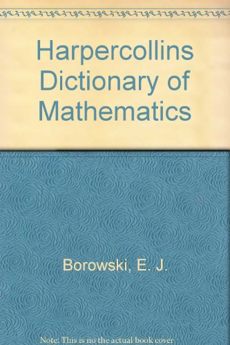 9780062715258: Harpercollins Dictionary of Mathematics