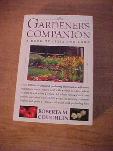 9780062715319: The gardener's companion: A book of lists and lore
